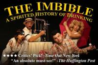 The Imbible: A Spirited History of Drinking Comedy Show