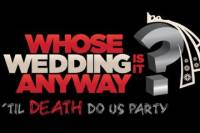 'Whose Wedding Is It Anyway' Dinner Show in Boston