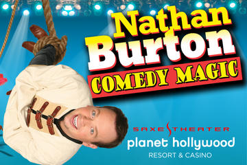Nathan Burton Comedy Magic at Planet Hollywood Resort and Casino